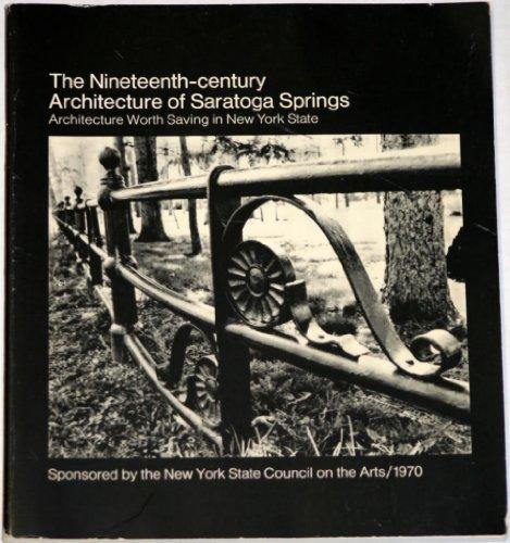 Nineteenth-Century Architecture of Saratoga Springs: Stephen S. Prokopoff & Joan C. Siegfried
