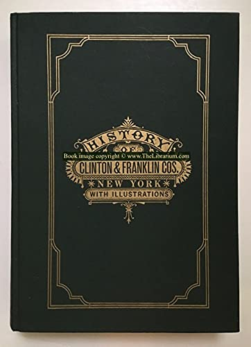 9780890620632: History of Clinton and Franklin Counties, New York: With illustrations and biographical sketches of its prominent men and pioneers