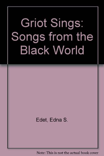 9780890620649: Griot Sings: Songs from the Black World