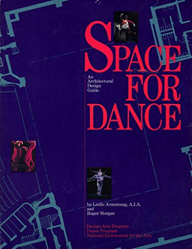 9780890621899: Space for Dance: An Architectural Design Guide