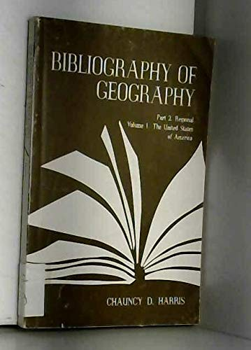 Bibliography of Geography, Part 2: Regional. Volume 1. The United States of America