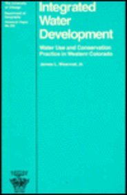 Integrated Water Development Format: Paperback: James L. Wescoat,