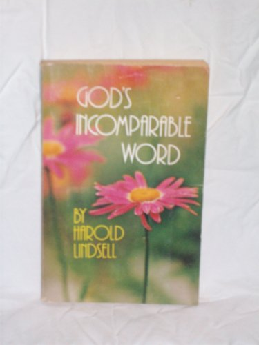 God's Incomparable Word And More Than A Carpenter (0890660069) by Harold Lindsell; Josh McDowell