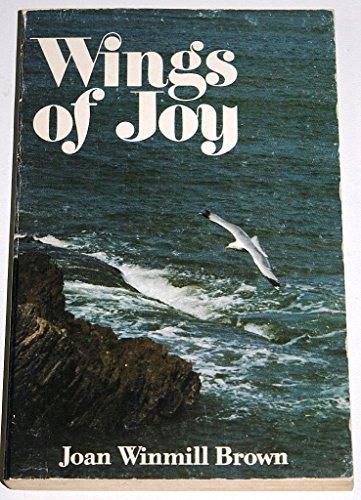 Wings of Joy: Brown, Joan Winmill