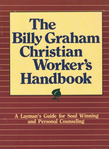 9780890660423: The Billy Graham Christian Worker's Handbook