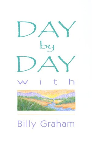 9780890660560: Day by Day with Billy Graham