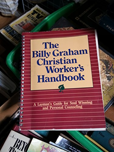 9780890661406: The Billy Graham Christian Worker's Handbook