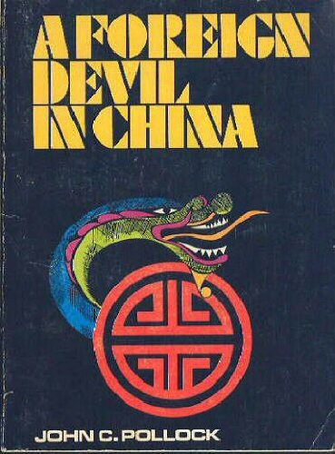 9780890661413: A Foreign Devil in China: The Story of Dr. L. Nelson Bell