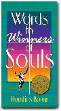 9780890662502: Words to winners of souls