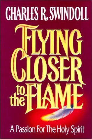 9780890662571: Flying Closer to the Flame: A Passion for the Holy Spirit