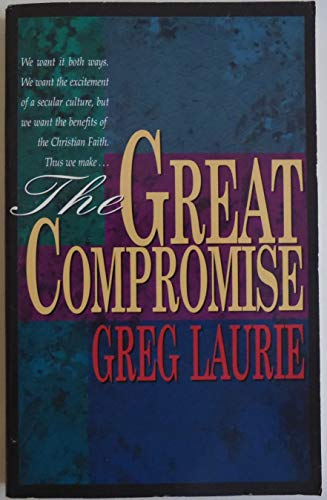 9780890662670: The Great Compromise