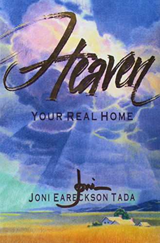 9780890662786: Heaven: Your Real Home