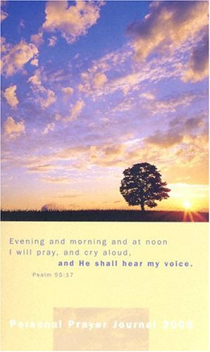 Personal Prayer Journal 2005 (9780890663424) by Joni Eareckson Tada