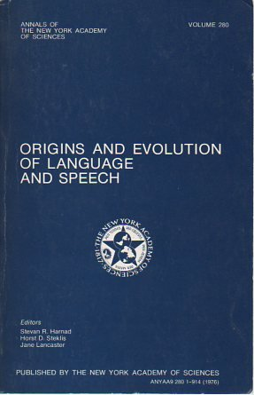 9780890720264: Origins and Evolution of Language and Speech (Annals of the New York Academy of Sciences ; v. 280)