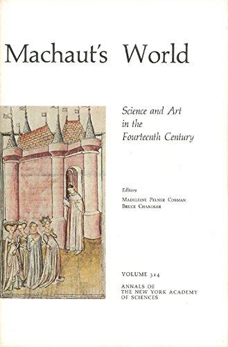 Machaut's World: Science and Art in the: Madeleine Pelner Cosman,