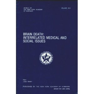 9780890720738: Brain Death: Interrelated Medical and Social Issues, Vol. 315 (Annals of the New York Academy of Sciences)