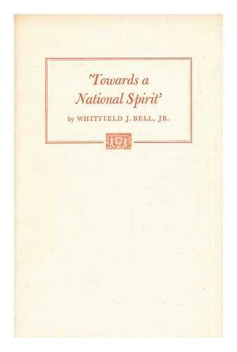 9780890730577: Towards a National Spirit': Collecting and Publishing in the Early Republic to 1830