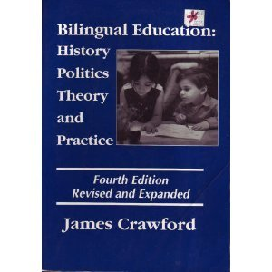 Bilingual education history politics theory and practice