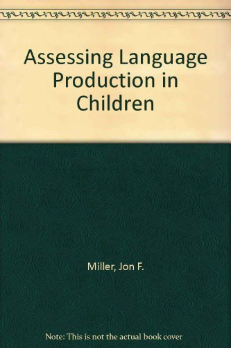 9780890791103: Assessing Language Production in Children