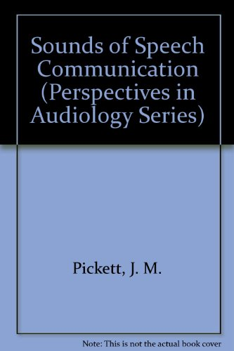 9780890791196: Sounds of Speech Communication (Perspectives in Audiology Series)