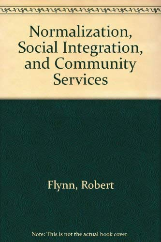 9780890791202: Normalization, Social Integration, and Community Services