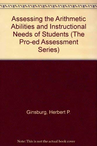 Assessing the Arithmetic Abilities and Instructional Needs: Herbert P. Ginsburg