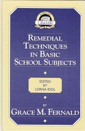 Remedial Techniques in Basic School Subjects (Pro-ed: Fernald, Grace Maxwell