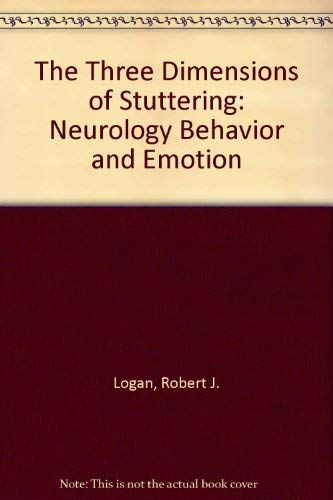 9780890792414: The Three Dimensions of Stuttering: Neurology Behavior and Emotion