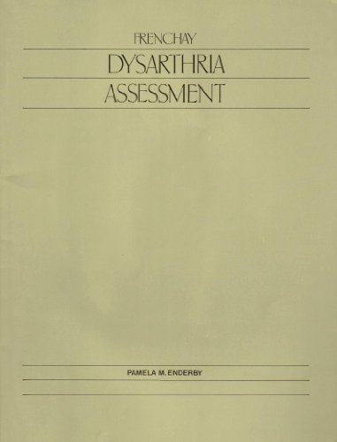 9780890792933: Frenchay Dysarthria Assessment