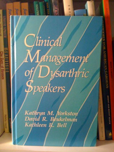 9780890793169: Clinical Management of Dysarthric Speakers