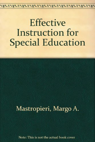 9780890793688: Effective Instruction for Special Education