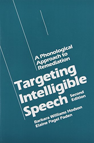 9780890794050: Targeting Intelligible Speech: A Phonological Approach to Remediation, 2nd Edition
