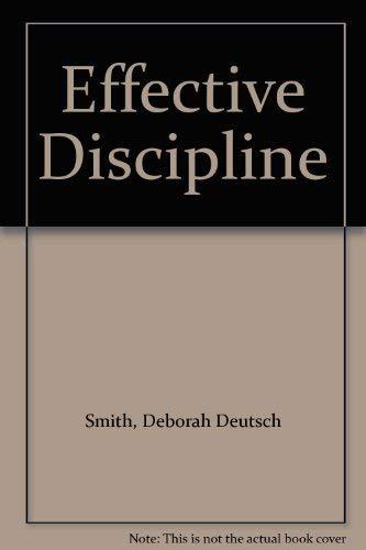 9780890795798: Effective Discipline