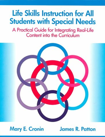 9780890795866: Life Skills Instruction for All Students With Special Needs: A Practical Guide for Integrating Real-Life Content into the Curriculum