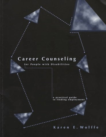 9780890797228: Career Counseling for People With Disabilities: A Practical Guide to Finding Employment