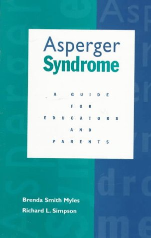 9780890797273: Asperger Syndrome: A Guide for Educators and Parents