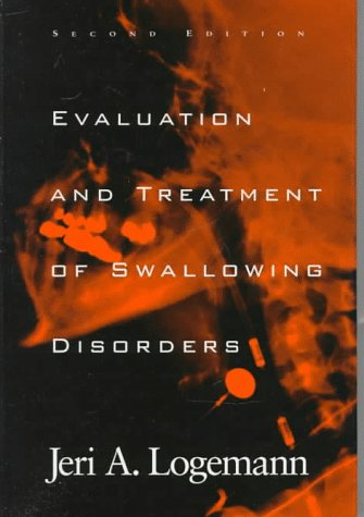 9780890797280: Evaluation and Treatment of Swallowing Disorders