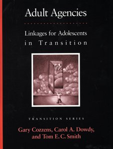 9780890798157: Adult Agencies: Linkages for Adolescents in Transition (Pro-Ed Series on Transition)