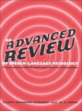9780890798218: An Advanced Review of Speech-Language Pathology: Preparation for Nespa and Comprehensive Examination