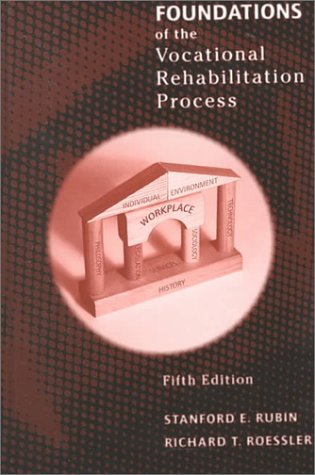 9780890798546: Foundations of the Vocational Rehabilitation Process