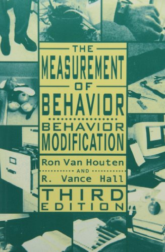 9780890798614: The Measurement of Behavior: Behavior Modification (Managing Behavior Series)