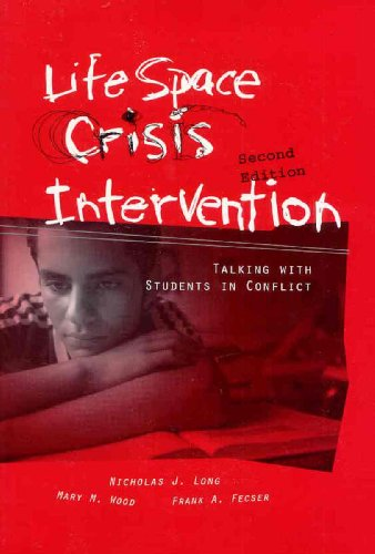 Life Space Crisis Intervention: Talking With Students: Long, Nicholas James;