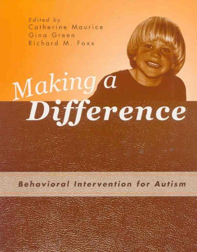9780890798713: Making a Difference: Behavioral Intervention for Autism