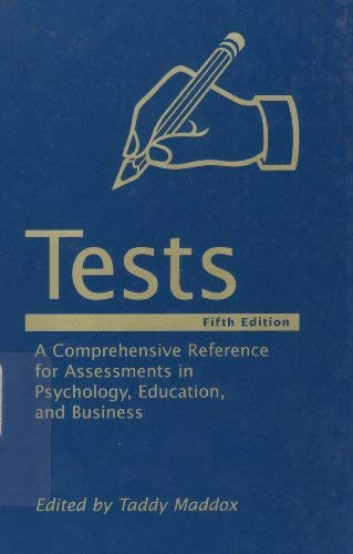 9780890798973: Tests: A Comprehensive Reference for Assessment in Psychology, Education, and Business