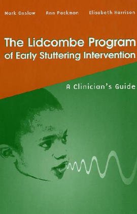 9780890799048: The Lidcombe Program of Early Stuttering Intervention: A Clinician's Guide