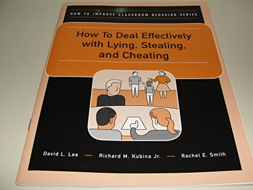 How to Deal Effectively With Lying, Stealing,: Lee, David L.,
