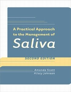 9780890799369: A Practical Approach to the Management of Saliva