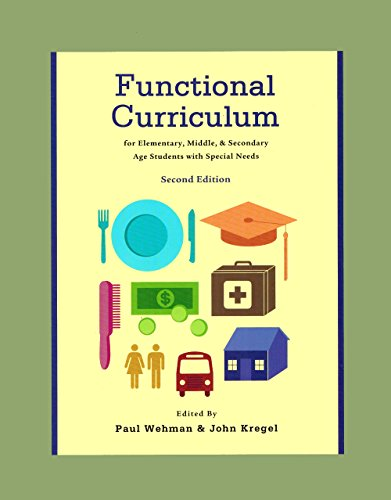 9780890799567: Functional Curriculum for Elementary, Middle, and Secondary Age Students With Special Needs
