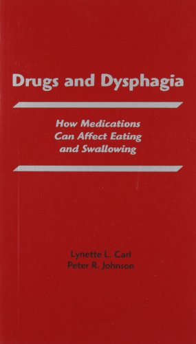 9780890799826: Drugs and Dysphagia (Carl, Drugs and Dysphagia)