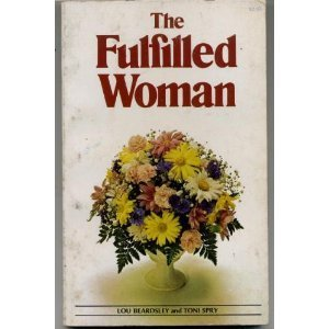 9780890810071: The Fulfilled Woman